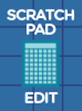 Scratch Pad Edit mode indicator button